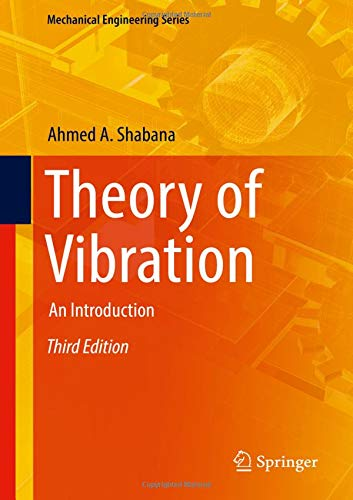 Theory of Vibration: An Introduction (Mechanical Engineering Series)