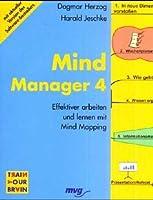 Mind Manager. Effektiver arbeiten und lernen mit Mind Mapping