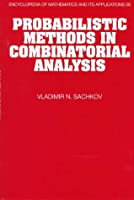 Probabilistic Methods in Combinatorial Analysis (Encyclopedia of Mathematics and its Applications)