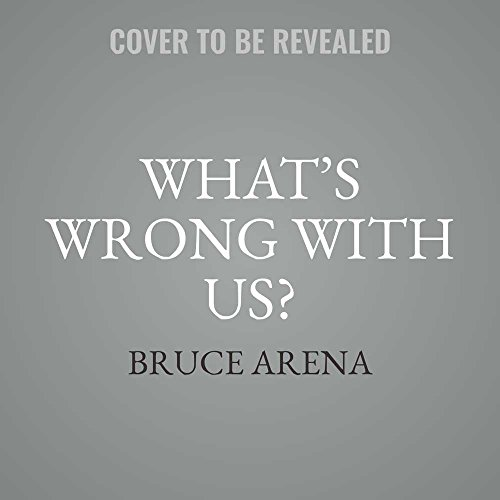 What's Wrong With Us?: A Coach...