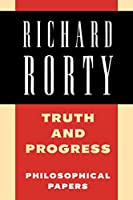 Truth and Progress: Philosophical Papers (Philosophical Papers (Cambridge))