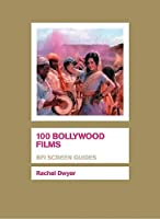 100 Bollywood Films (Screen Guides)