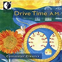 Commuter Classics: Drive Time