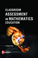 Classroom Assessment in Mathematics Education [並行輸入品]