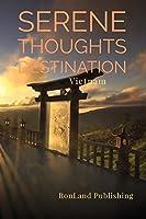 Serene Thoughts: Vietnam Notebook (Destinations)