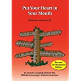 Put Your Heart in Your Mouth: Natural Treatment for Atherosclerosis, Angina, Heart Attack, High Blood Pressure, Stroke, Arrhy