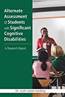 Alternate Assessment Of Students with Significant Cognitive Disabilities