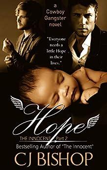 Hope: The Innocent (Pt. 2) A Cowboy Gangster novel by [Bishop, CJ, Snead, A.M.]