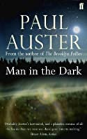 Man in the Dark by Paul Auster(1905-07-04)