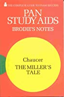 "Brodie's Notes on Chaucer's ""Miller's Tale"" (Pan study aids)"