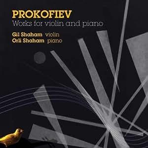 プロコフィエフ:ヴァイオリンとピアノのための作品集(ギル・シャハム)