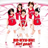 Get goal! (通常盤) (TVアニメ「ロウきゅーぶ! SS」OP&ED主題歌)