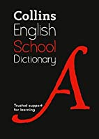 Collins English School Dictionary: Fifth Edition (Collins School) by Collins Dictionaries(2014-02-13)