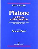 Platone: le dottrine scritte e non scritte. Con una raccolta delle testimonianze antiche sulle dottrine non scritte