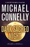 Dark Sacred Night (A Ballard and Bosch Novel) (English Edition)
