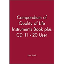 Compendium of Quality of Life Instruments Book plus CD 11 - 20 User