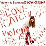 それなり / Violent is Savanna