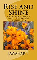 Rise and Shine: A Little Encouragement for Personal Evangelism (Keep It Simple Series)
