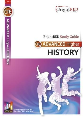 CfE Advanced Higher History Study Guide (Brightred Study Guide)