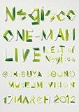 Negicco ワンマンライブ-BEST of Negicco- @ 渋谷 SOUND MUSEUM VISION [DVD] 画像