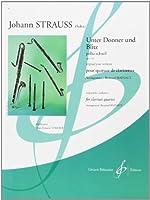 ヨハン・シュトラウス : 雷鳴と稲妻 (クラリネット四重奏) ビヨドー出版