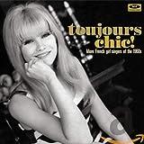 Toujours Chic More French Girls Singers Var