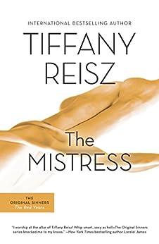 The Mistress (The Original Sinners Book 4) by [Reisz, Tiffany]
