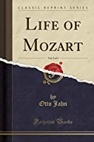 Life of Mozart, Vol. 2 of 3 (Classic Reprint)