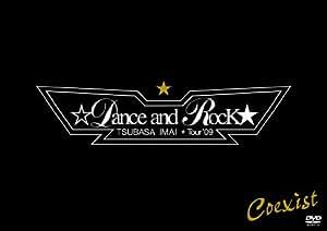 TSUBASA IMAI ☆Dance and Rock★ Tour'09【初回生産限定】(2DVD+CD)