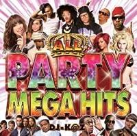 All Party Mega Hits / DJ K@Z