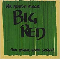 Big Red & Other Love Songs