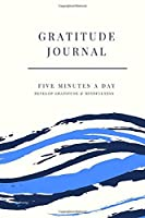 Gratitude Journal: With 5 Minutes A Day; Pocket Sized 90 Day Daily Gratitude Journal; Small Mini Diary To Fit Purse & Pocket; Slim Tiny Mindfulness Journal; Guided Writing Prompt Journal in Five Minutes A Day