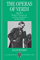 The Operas of Verdi: Volume 2: From Il Trovatore to La Forza del Destino