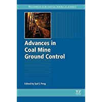 Advances in Coal Mine Ground Control (Woodhead Publishing Series in Energy) (English Edition)