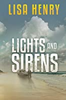 Lights and Sirens (Emergency Services Series)