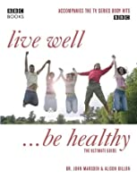 Live Well, Be Healthy