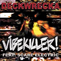 Vibe Killer