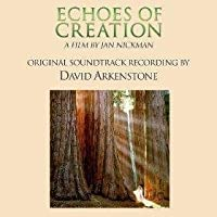 Echoes of Creation by David Arkenstone (2010-05-04)