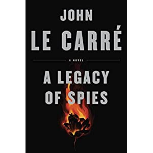 A Legacy of Spies: A Novel