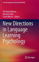 New Directions in Language Learning Psychology (Second Language Learning and Teaching)