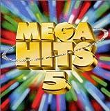 MEGA HITS 5