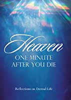 Heaven- One Minute After You Die