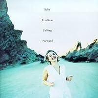 Falling Forward by Julia Fordham