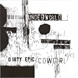 Dirty Epic / Cowgirl / Rez / River of Bass by Underworld (1994-12-01)