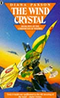 The Wind Crystal (The Chronicles of Westria)