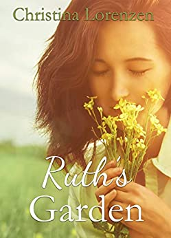 Ruth's Garden by [Lorenzen, Christina]