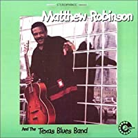 Matthew Robinson and the Texas Blues Band