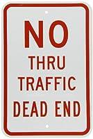 SmartSign 3M Engineer Grade Reflective Sign Legend No Thru Traffic Dead End 18 high x 12 wide Red on White [並行輸入品]