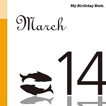 3月14日 My Birthday Book