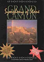 Grand Canyon: Symphony of Stone [DVD]
